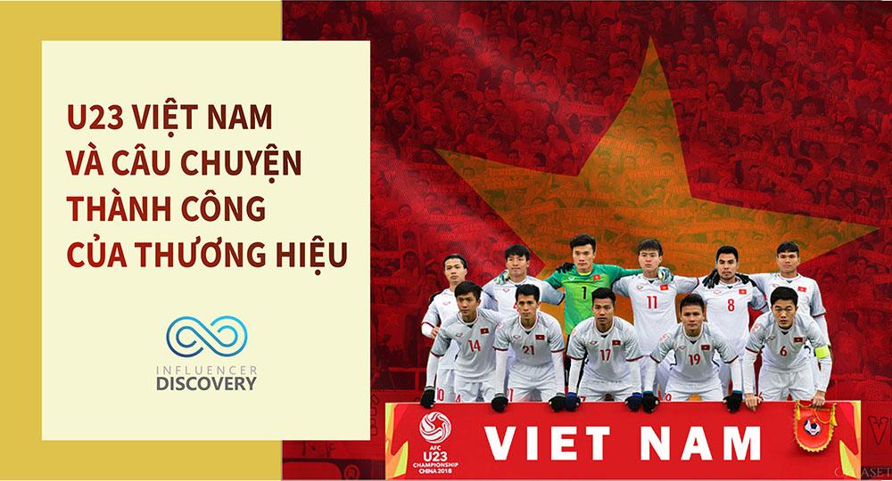 U23 Việt Nam và câu chuyện thành công của thương hiệu
