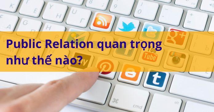 Public Relation có còn quan trọng trong thế giới Digital
