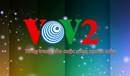 Báo giá quảng cáo trên VOV2, VOV4, VOV5