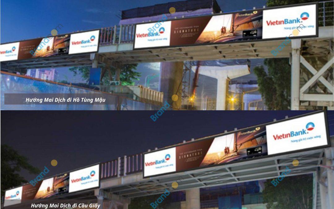 Quảng cáo trên cầu vượt đi bộ Mai Dịch
