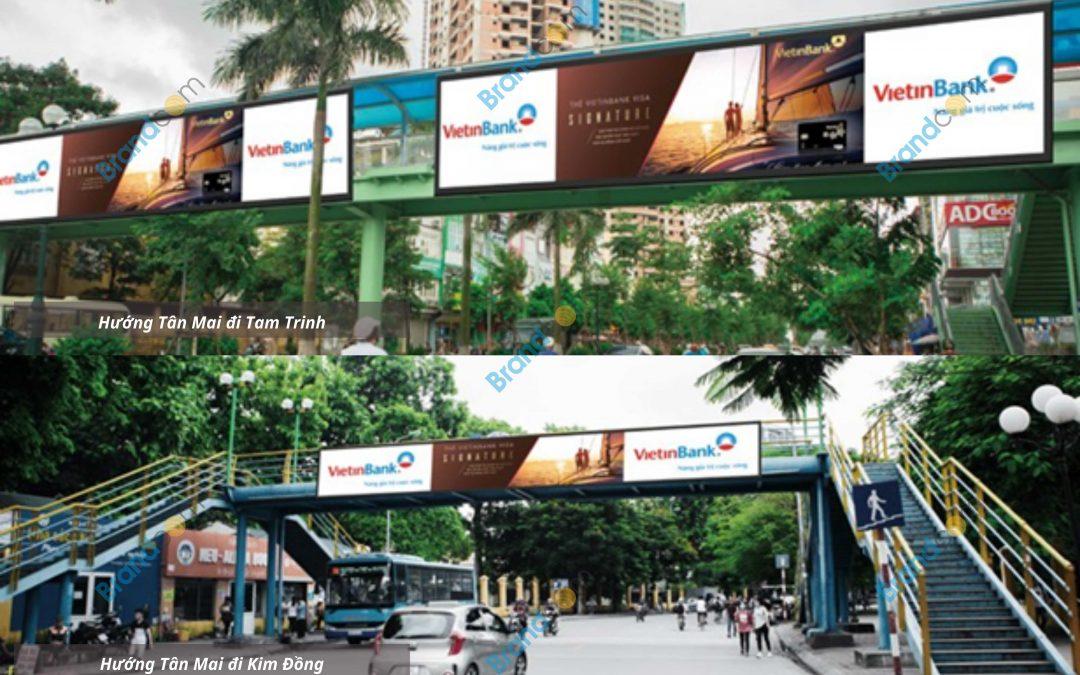 Quảng cáo trên cầu vượt đi bộ Tân Mai