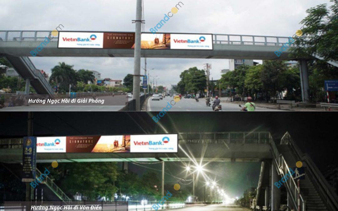 Quảng cáo trên cầu vượt đi bộ Ngọc Hồi