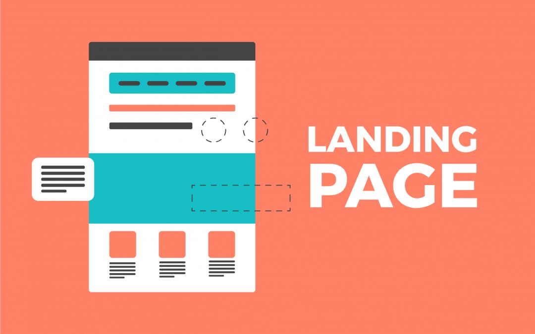 Landing Page là gì? Tại sao cần xây dựng Landing Page trong Marketing