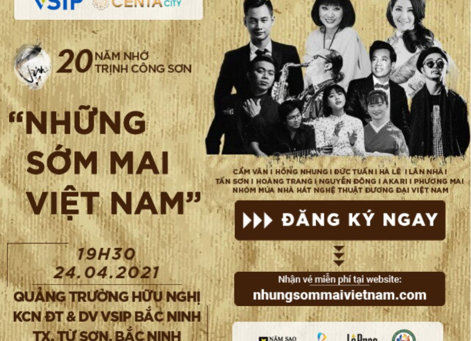Project truyền thông Chương trình 20 năm nhớ Trịnh tổ chức tại VSIP Bắc Ninh
